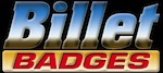 Billet Badges
